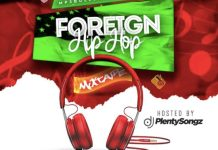 DJ PlentySongz Foreign Hip Hop Mixtape Download - Mp3Bullet DJ Mix