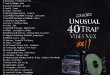 DJ Sidez Unusual 40 Trap Vibes Mix - Trap Music Mixtape Mp3 Download