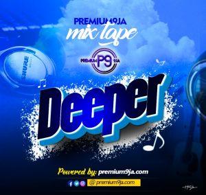 premium9ja deeper gospel mixtape