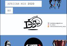 dj melvyn african mix 2020 download