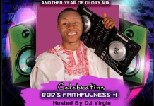 DJ Virgin Dancing 2 Another Year Of Glory Mix - Gospel DJ Mix 2020