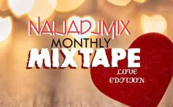 Exclusive DJ Pojam Naijadjmix Monthly Mixtape Love Edition