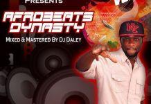 DJ Daley Afrobeats Dynasty Vol 3