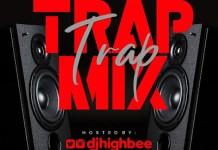 DJ Highbee Trap Mix 2020