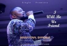 Sensational Bamidele Mixtape DJ Mix - Awesome Ministration For The Soul By Sensational Bamidele Performance