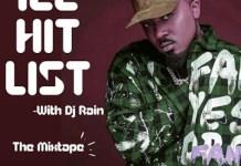 dj rain ice hit list ice prince mixtape