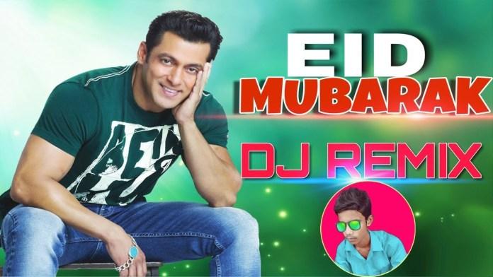 Mubarak Eid Mubarak Song DJ Mix Download - Eid Mubarak DJ Remix Mp3 Song Download