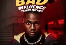 DJ Gambit Bad Influence Oyingo Mixtape