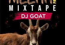 DJ Goat Meehh Part 8 Mixtape - DJ Goat Mehhh Mix