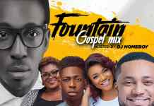 DJ Homeboy Fountain Gospel Mix