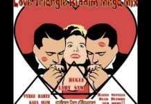 Love Triangle Riddim Mix Mp3 Download - Love Train Club Mix