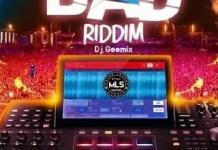 DJ Geemix Bad Riddim Mix