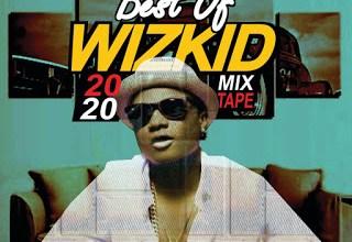DJ Horlla Best Of Wizkid Mix 2020