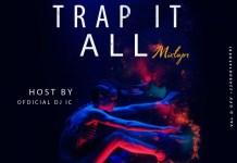 DJ IC Trap It All Mixtape
