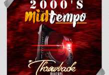 DJ Lamp 2000's MidTempo Throwback Mix Download - Mid Tempo Mixtape Mp3 Download