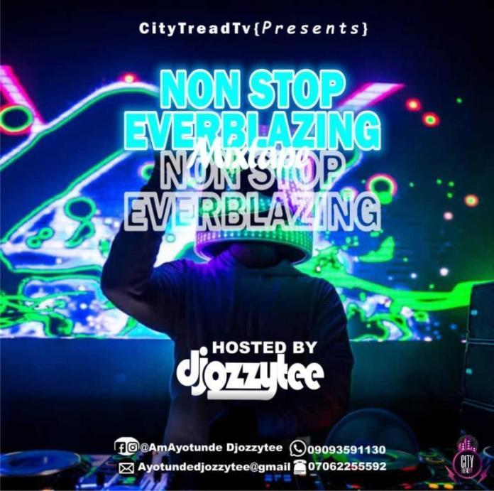 DJ Ozzytee Non Stop Everblazing Mix