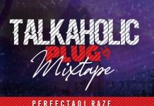 DJ Raze Talkaholic Plug