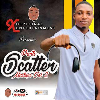 XDJ Enrich Party Scatter Mixtape Vol 2