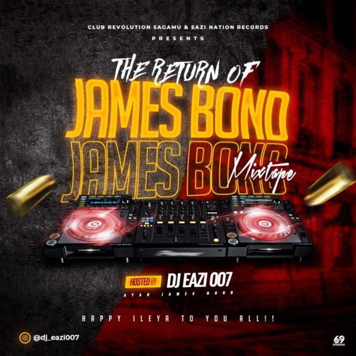 DJ Eazi007 The Return Of James Bond Mixtape