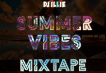 DJ Illie Summer Vibes Mixtape