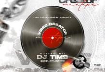 DJ Tims Vibes Creator Mix