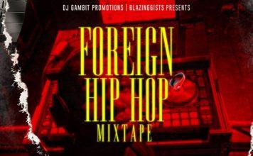 DJ Gambit Foreign Hip Hop Mix