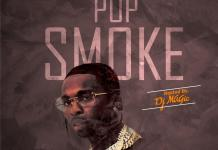 DJ Magic Best Of Pop Smoke Mixtape