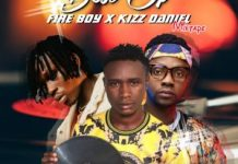 DJ Tizzy Best Of Fireboy x Kizz Daniel Mix 2020 dj mixtape