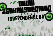 360 Hausa Independence Day Arewa Mixtape