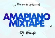 DJ Windz Amapiano Mixtape