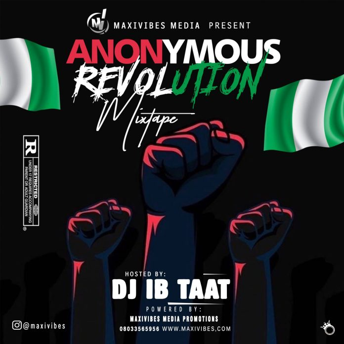 DJ IB Taat Anonymous Revolution Mixtape