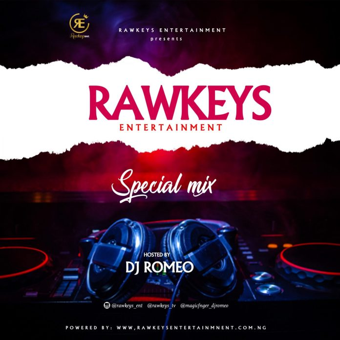 DJ Romeo Rawkeys Entertainment Special Mixtape