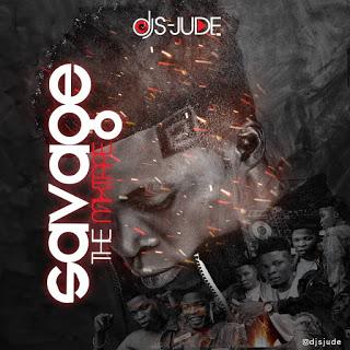 DJ S-Jude Savage The Mixtape