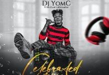 DJ YomC Celebrated Mix Vol 3