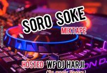 WF DJ Harji Soro Soke Mixtape