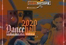 DJ Highsotope 2020 Dancehall Mix mp3 download