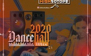 DJ Highsotope 2020 Dancehall Mix mp3 download