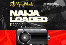 DJ MoreMusic Naijaloaded Monthly Mixtape November Edition 2020