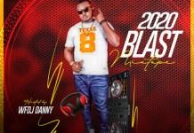 DJ Danny 2020 Blast Mixtape