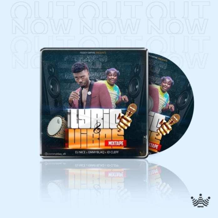 DJ Nice Lyrics And Vibes Mixtape Download - DJ Nice Mix Mp3 Download