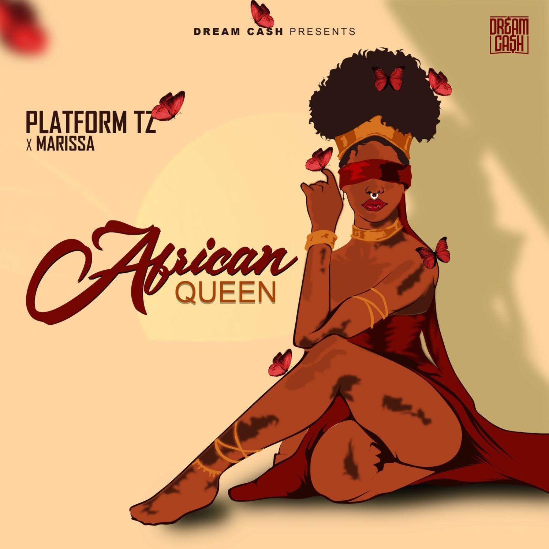 AUDIO   Platform Ft. Marissa – African Queen   Download