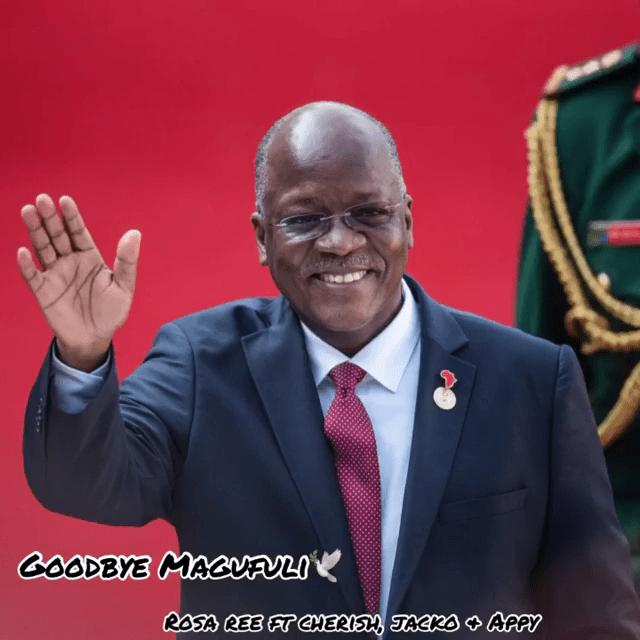 Goodbye Magufuli