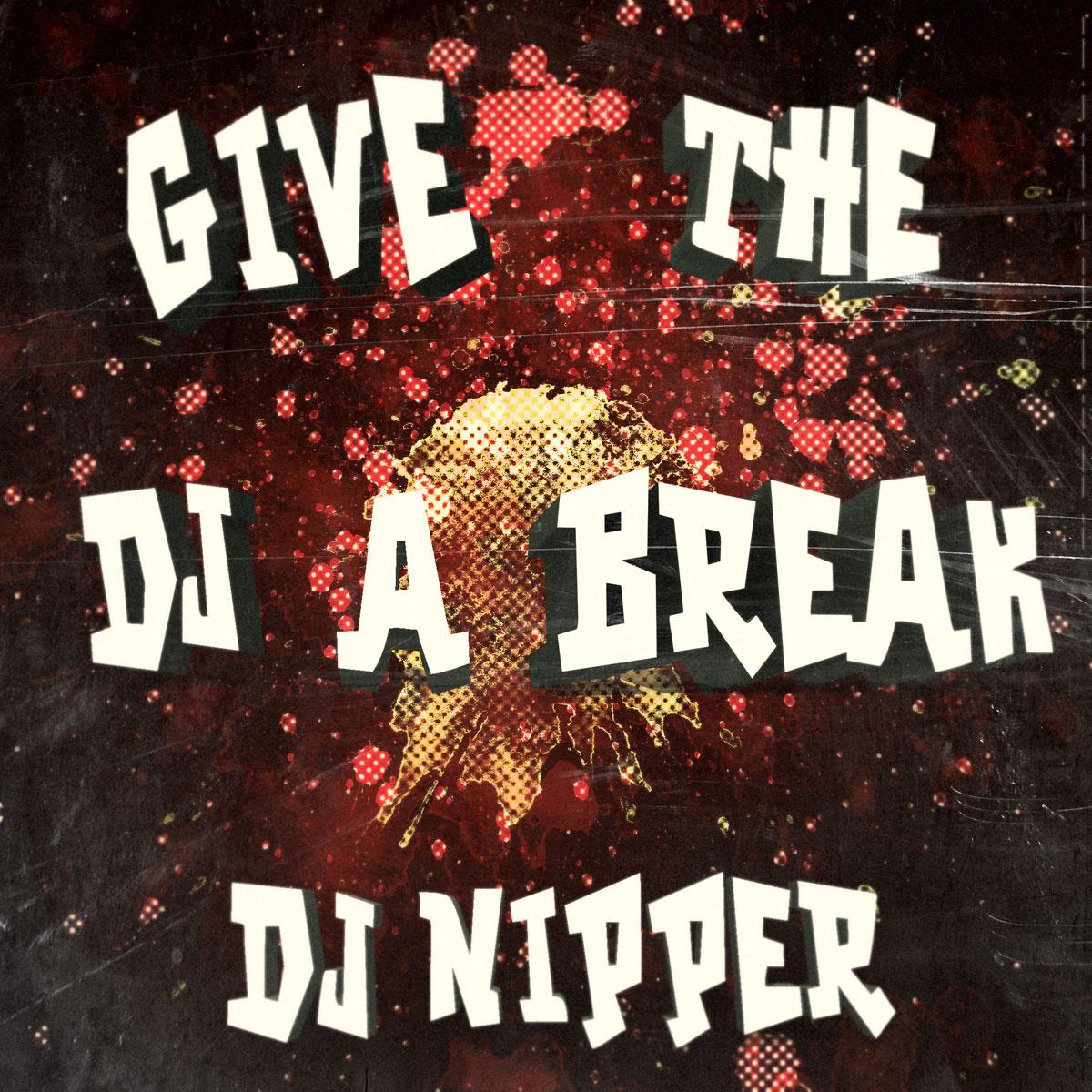 Give-The-DJ-A-Break1200