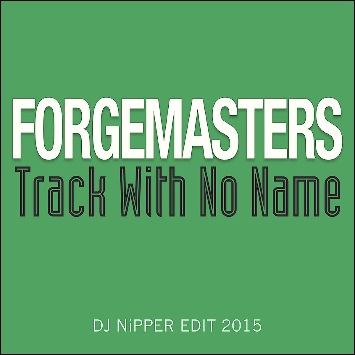 Forgemasters Track With No Name