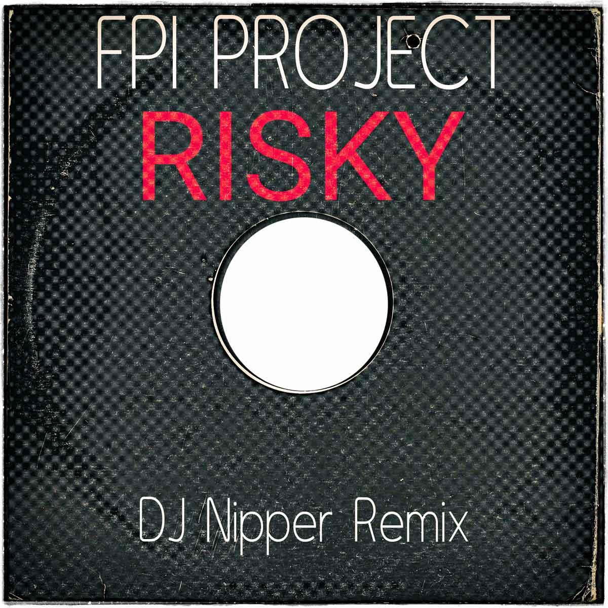 Risky-(Nipper-Remix)1200