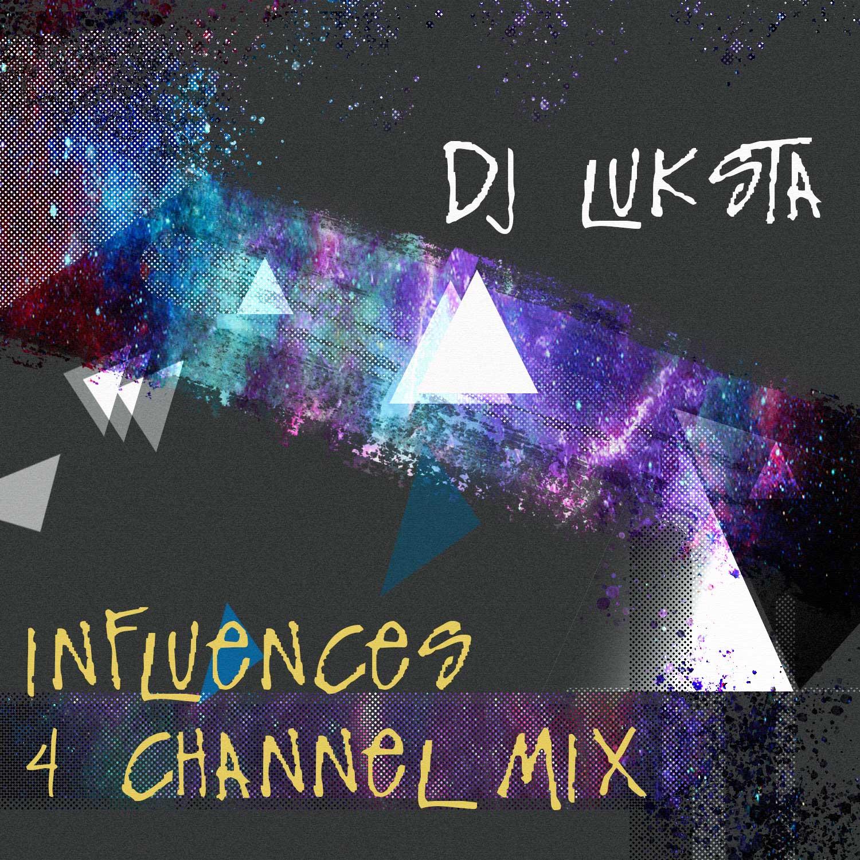 DJ-Luksta-Influences-4-Channel-Mix
