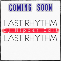 lastrhythm_nipperedit200