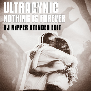 ultracynic_nothing_is_forever_djnipperxtendededit_3