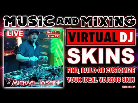 Find Build or Customize Your Virtual DJ 2018 Skin Music And