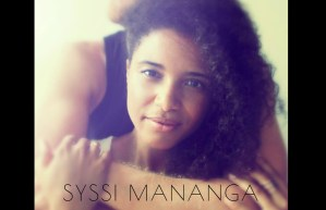 Syssi Mananga Juste un peu... kirumba djolo